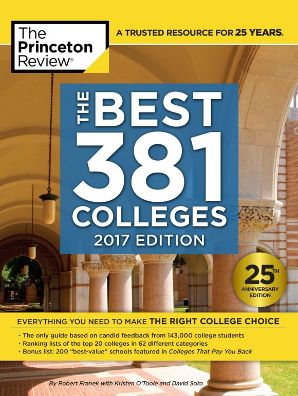 """Chapman University has been chosen as one of Princeton Review's """"381 Best Colleges 2017"""""""